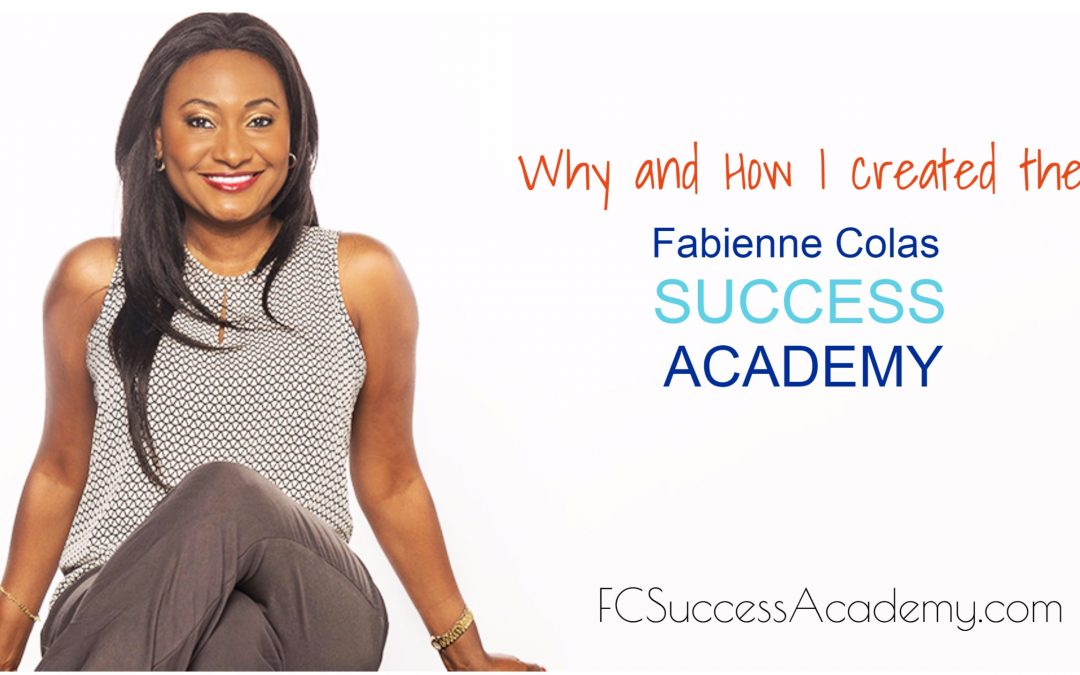 Why and how I created the FC success academy